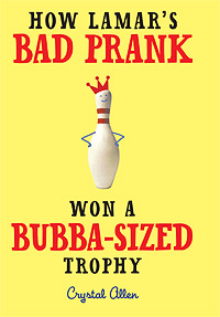 How Lamar's Bad Prank Won a Bubba Sized Trophy